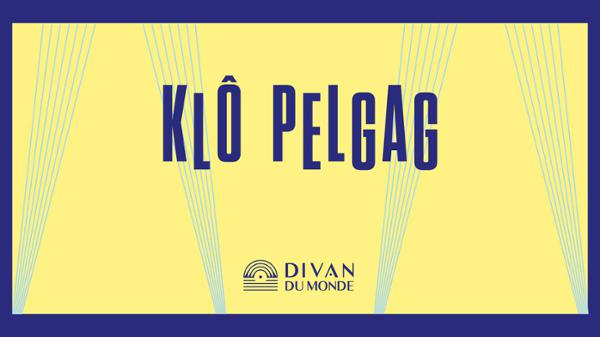 French Collection - Klô Pelgag