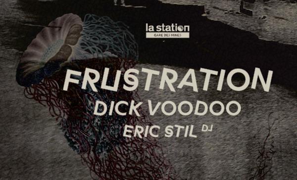 Frustration • Dick Voodoo • Eric Stil DJ