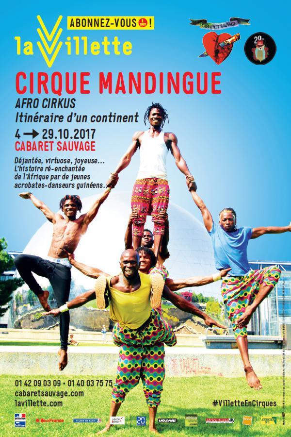 CIRQUE MANDINGUE : AFRO CIRKUS – Itinéraire d'un continent