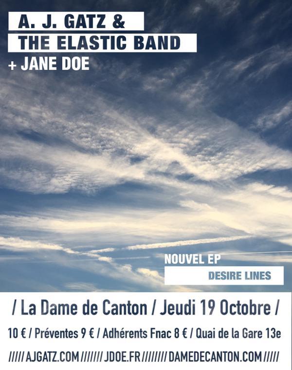 Concert : A.J. Gatz and the Elastic Band  + 1ère partie Jane Doe