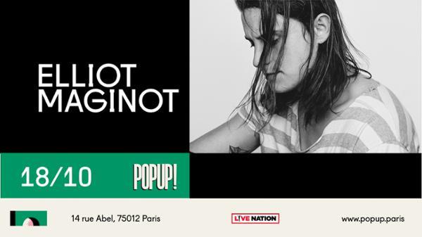 Elliot Maginot @ Popup!