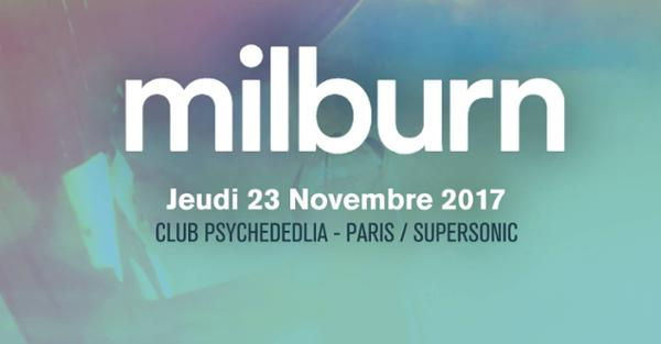 Milburn • The Belmondos / Club Psychedelia au Supersonic (Paris)