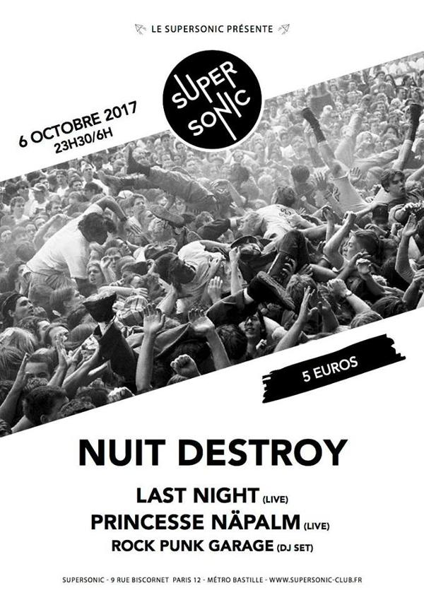 Nuit Destroy avec Last Night et Princesse Näpalm / Supersonic
