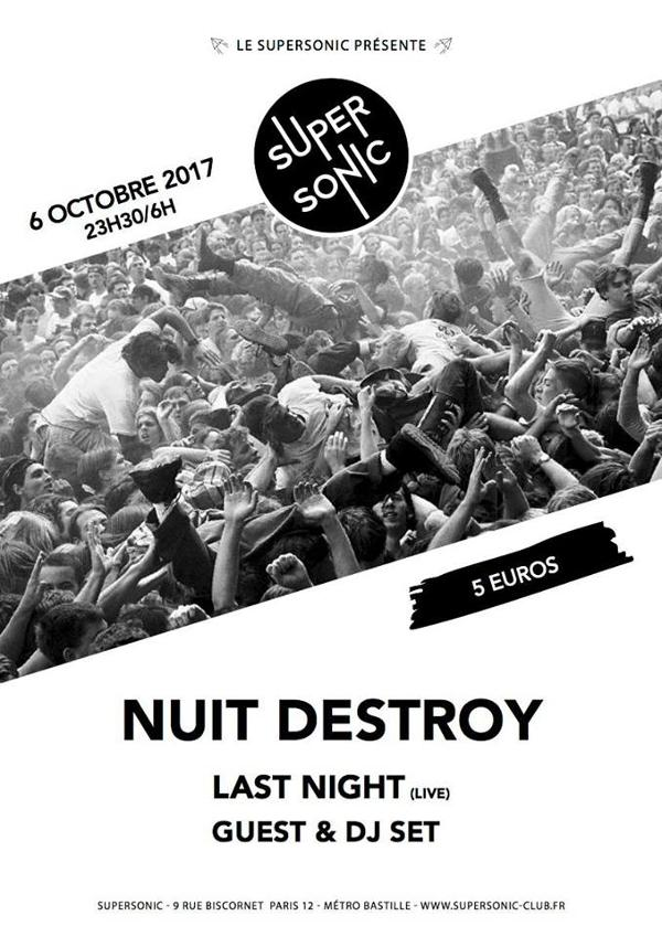 Nuit Destroy avec Last Night / Supersonic