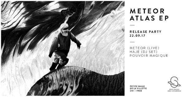 Musiques Des Sphères présentent METEOR - ATLAS EP Release Party