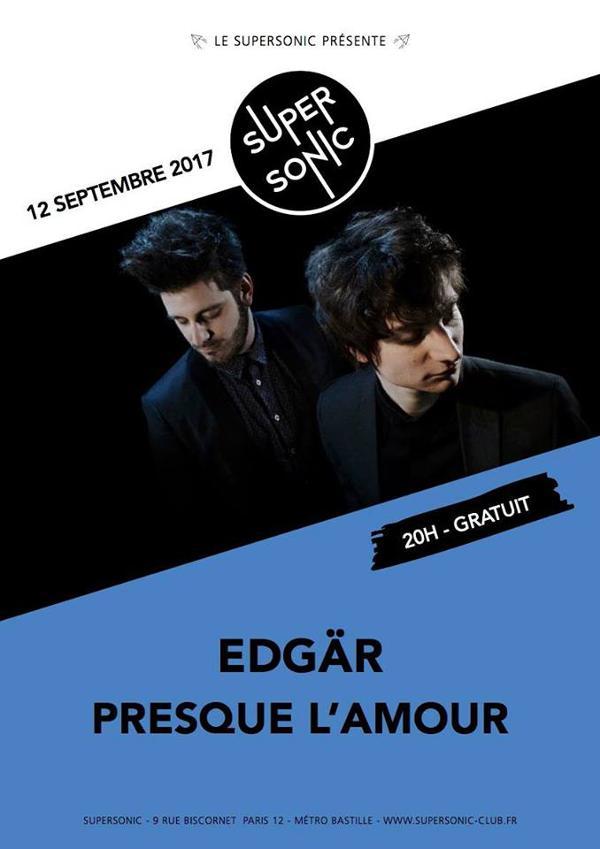 Edgär • Presque l'amour • Gaétan Nonchalant / Supersonic - Free