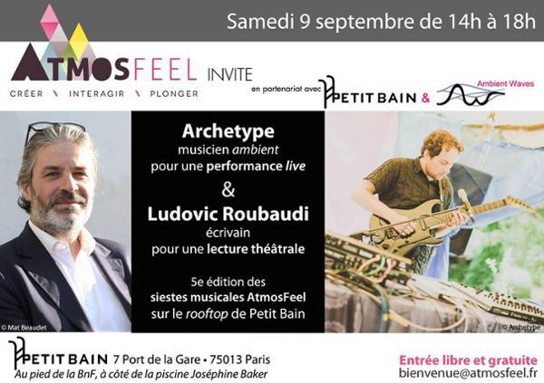 Sieste musicale AtmosFeel, avec Archetype et Ludovic Roubaudi