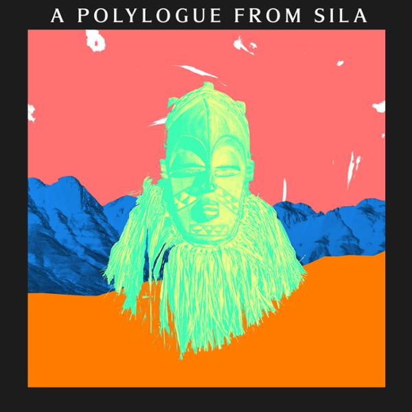 A Polylogue from Sila