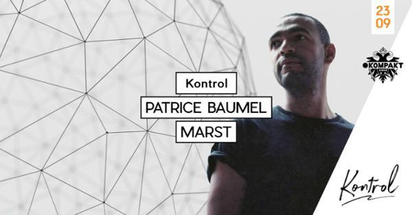 Kontrol : Patrice Baumel + Marst