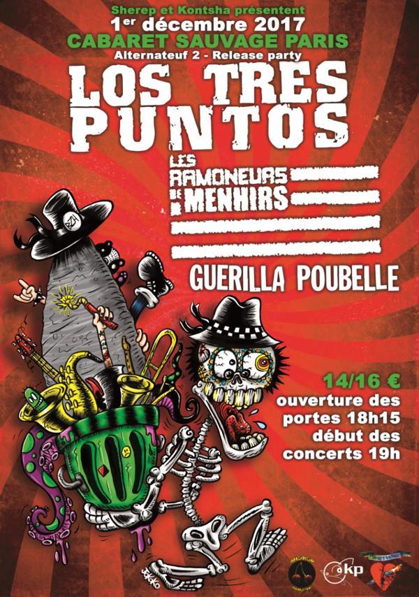 LOS TRES PUNTOS + LES RAMONEURS DE MENHIRS + GUERILLA POUBELLE