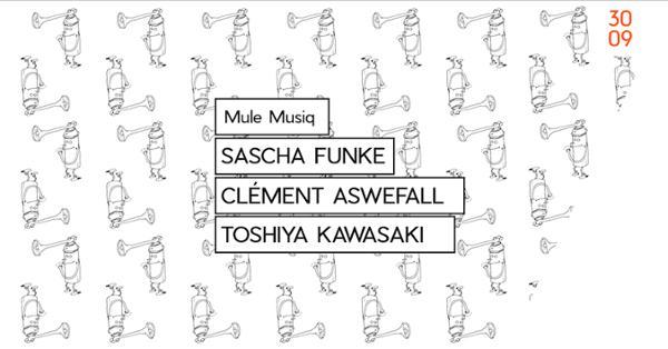 Kawasaki's Mule Musiq = Sascha Funke + Clement Aswefall