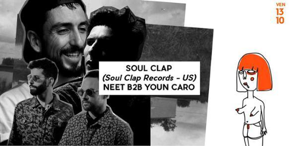 Neet Invite : Soul Clap & Youn Caro