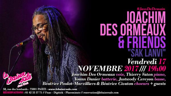 "JOACHIM DES ORMEAUX AND FRIENDS ""SAK LANVI"""