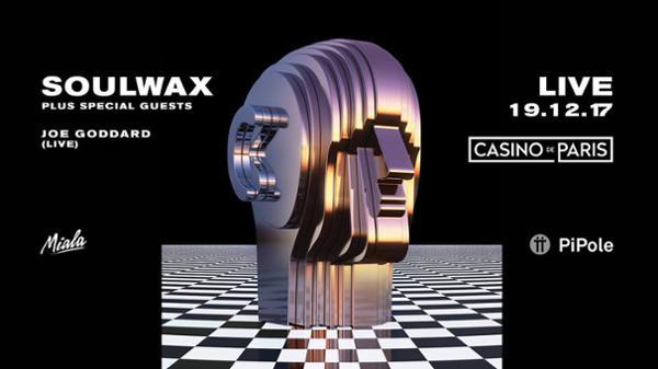 Soulwax Live + Joe Goddard Live - Casino de Paris