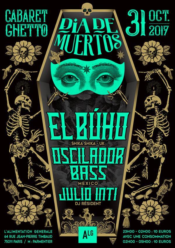 CABARET GHETTO DIA DE MUERTOS : DJ EL BUHO + OSCILADOR BASS + JULIO INTI