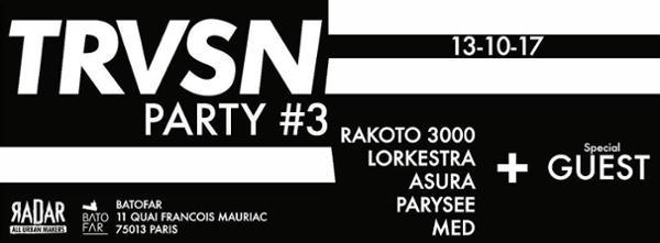 TRVSN PARTY #3