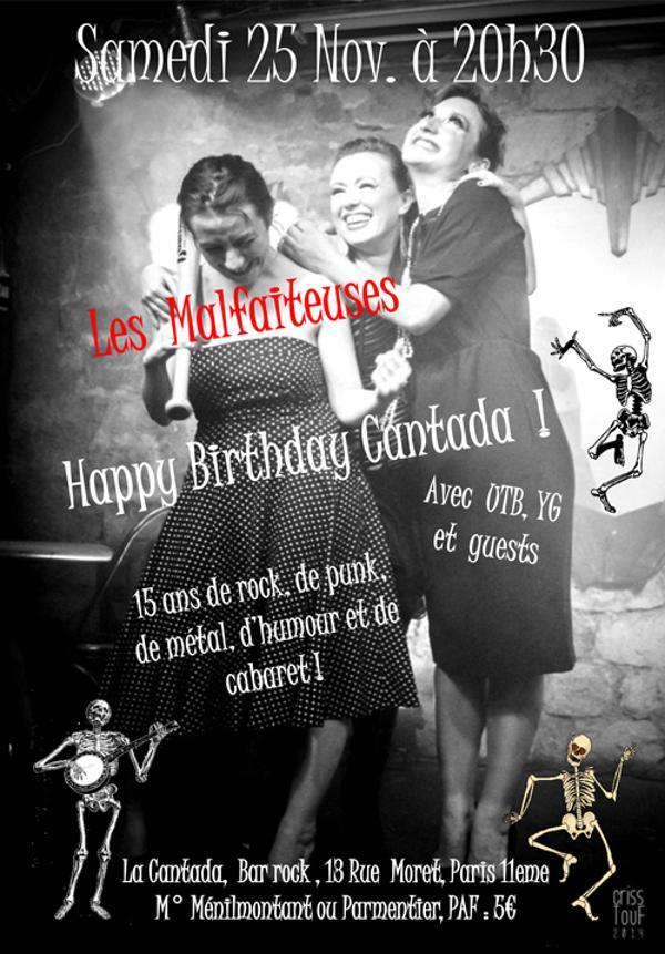 Les Malfaiteuses - Happy Birthday Cantada !
