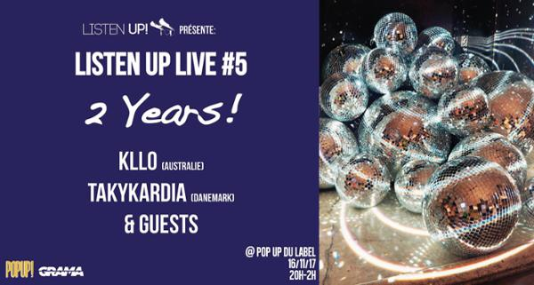 Listen Up Live #5 : Two Years! @ POPUP!