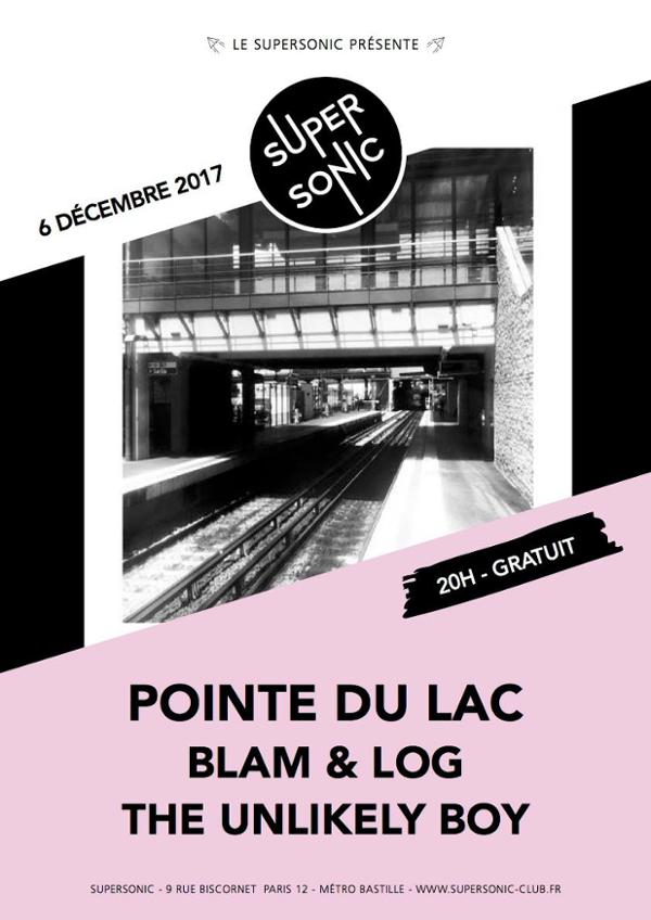 Pointe du Lac • Blam & Log • The Unlikely Boy / Supersonic - Free