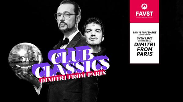 Faust x Club Classics : Dimitri From Paris, Sven Love & more