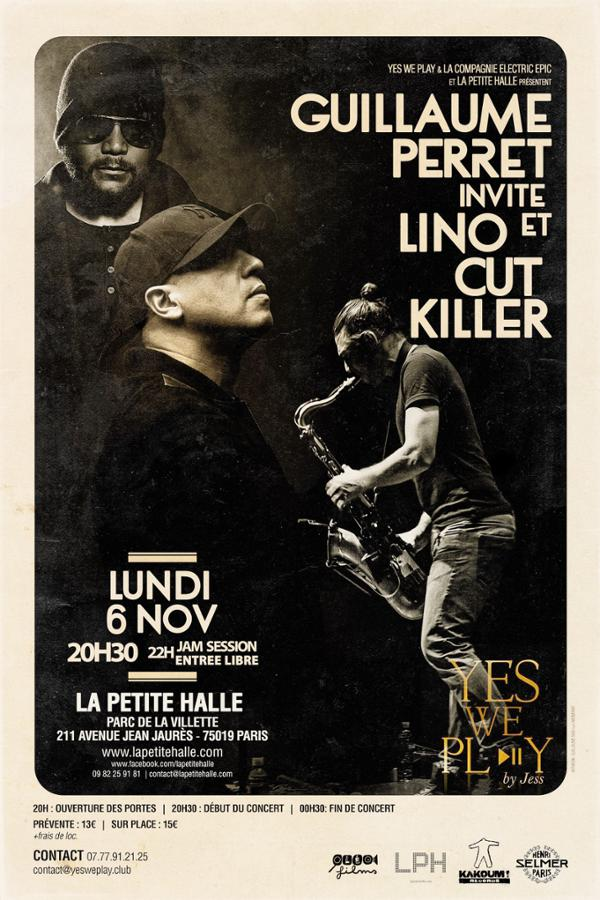 Y.W.P : GUILLAUME PERRET FEAT LINO & CUT KILLER