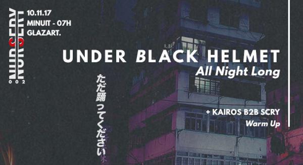 Nursery   Under Black Helmet All Night Long