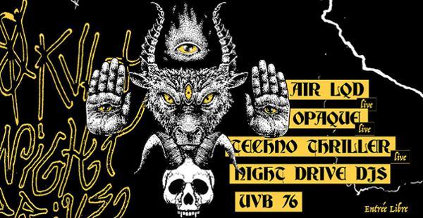 OKVLT vs NIGHT DRIVE with AIR LQD, TECHNO THRILLER, OPAQUE, UVB 76