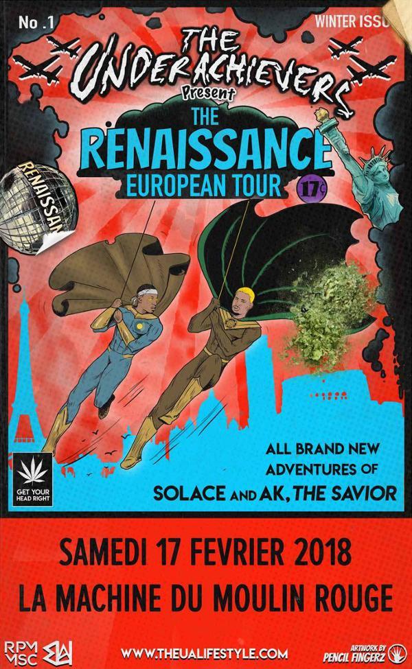 The Underachievers - Paris - 17.02.18 : The Renaissance Tour