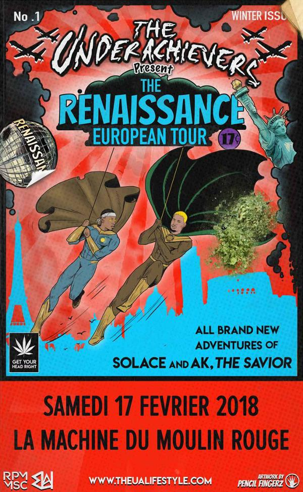 The Underachievers - Paris - 17.02.18 : The Renaissance Tour