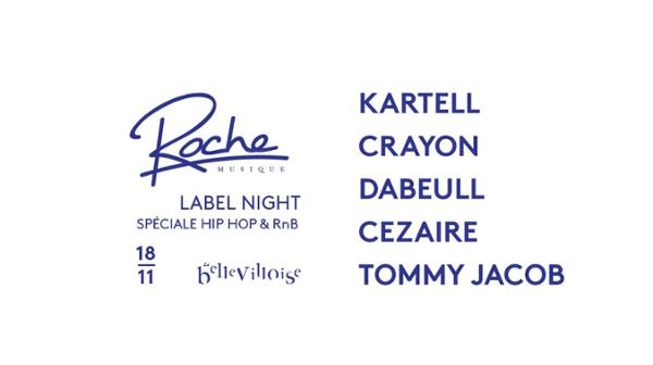 FREE YOUR FUNK : ROCHE MUSIQUE LABEL NIGHT SPECIAL HIP HOP & R'N'B