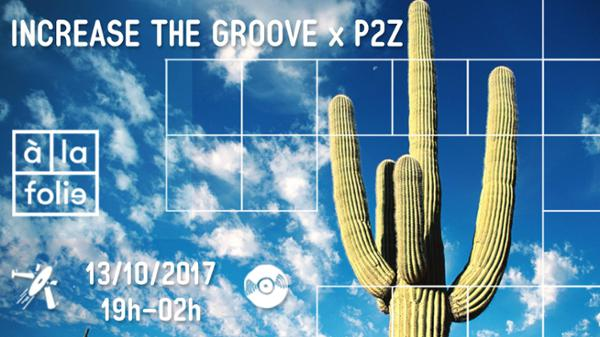 Increase the Groove w/ P2Z : Groove Boys Project (live), AdJus