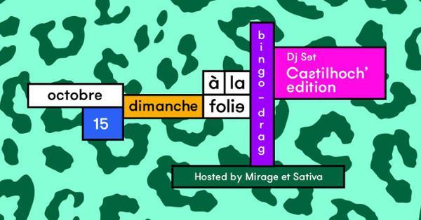 Bingo drag hosted by Mirage et Sativa // Castilhoch Edition