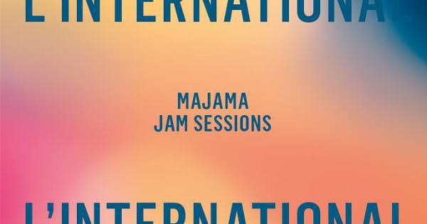 Majama Jam Session à l'International