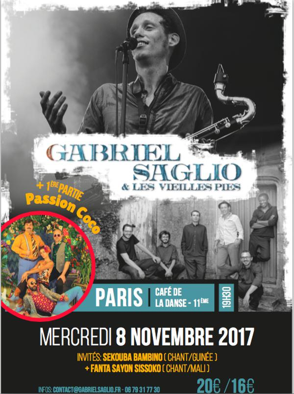 GABRIEL SAGLIO & Les Vieilles Pies invitent Sekouba BAMBINO (Guinée) / Fanta SAYON SISSOKO (Mali) / PASSION COCO