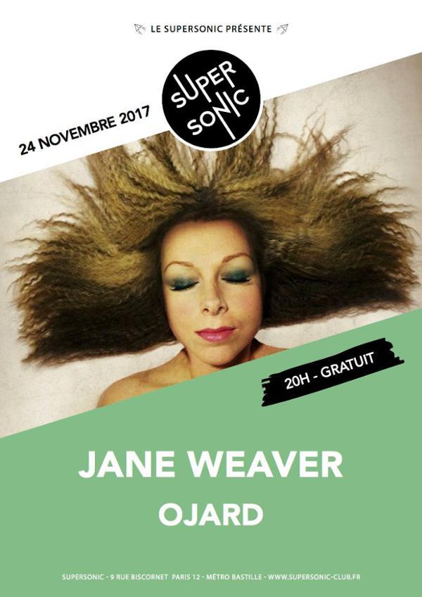 Jane Weaver • Ojard / Supersonic - Free Entrance