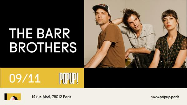 The Barr Brothers @ Popup!