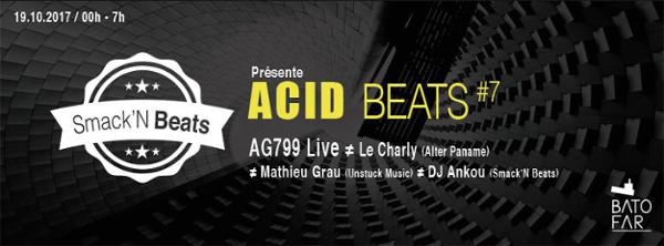 ACID BEATS #7 w/ AG799 Live & Le Charly