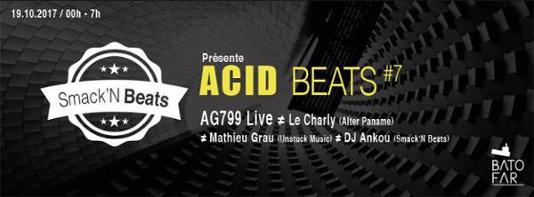 ACID BEATS #7 w/ AG799 Live & Le Charly