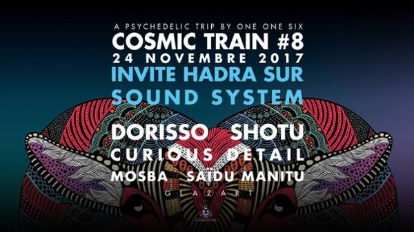 Cosmic Train #8 Invite Hadra sur Sound System