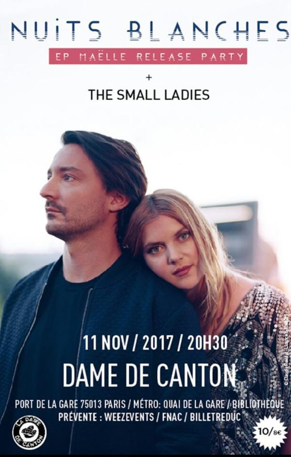 Concert : Nuits Blanche + 1ère partie The Small Ladies