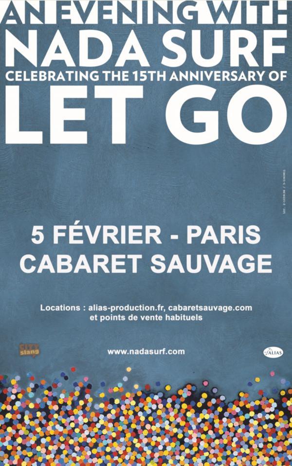"NADA SURF célèbre ""Let Go"" !"