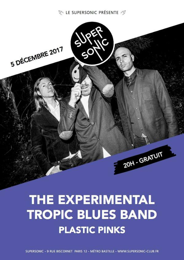 The Experimental Tropic Blues Band • Plastic Pinks / Supersonic