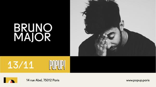 Bruno Major @ POPUP!