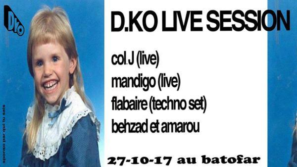D.KO Live Session #6: Col J, Mandigo, Flabaire, Behzad & Amarou