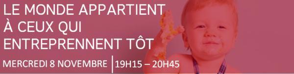 UP CONFÉRENCES : LE MONDE APPARTIENT A CEUX QUI ENTREPRENNENT TÔT