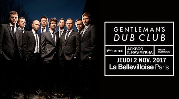 GENTLEMAN'S DUB CLUB + ACKBOO