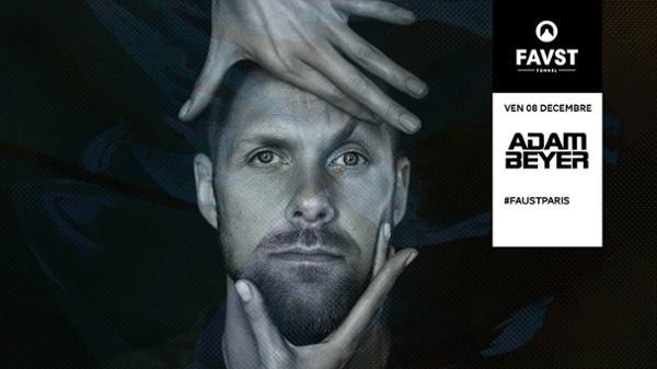 Faust : Adam Beyer