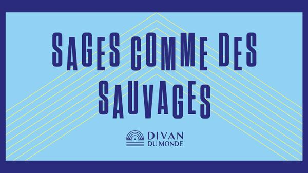 French Collection - Sages comme des Sauvages