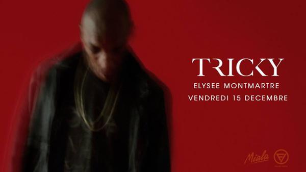 Tricky à l'Elysée Montmartre - 15.12.17