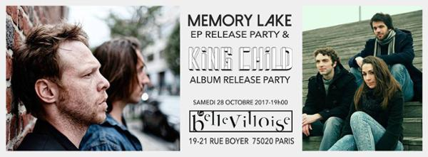 MEMORY LAKE + KING CHILD - RELEASE PARTY